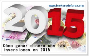ganar dinero con las inversiones en 2015