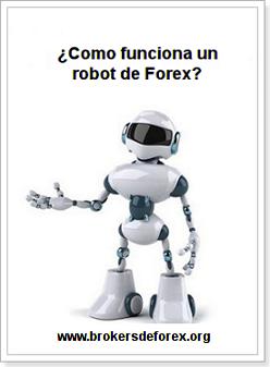 como funciona un robot forex